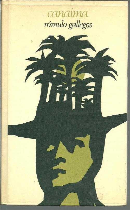 Canaima, de Romulo Gallegos